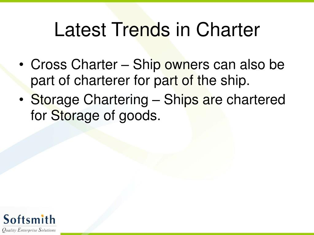 Latest Trends in Charter