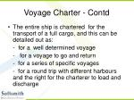 voyage charter contd