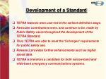 development of a standard