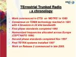 terrestrial trunked radio a chronology