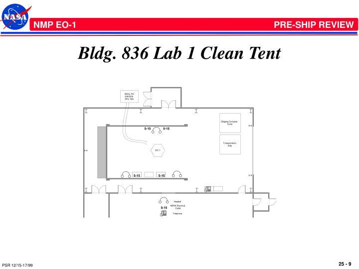 Bldg. 836 Lab 1 Clean Tent