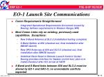 eo 1 launch site communications