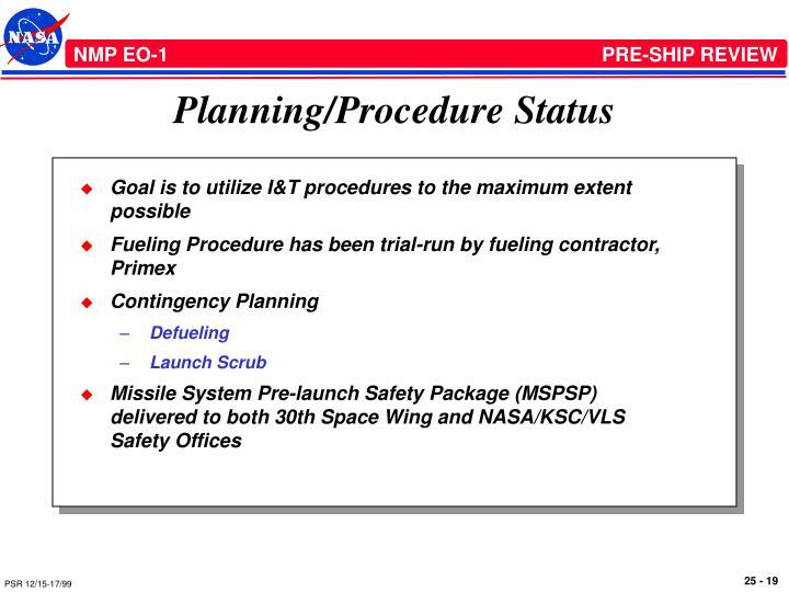 Planning/Procedure Status