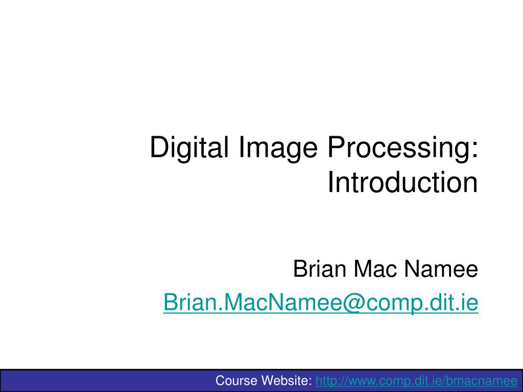 digital image processing introduction l.