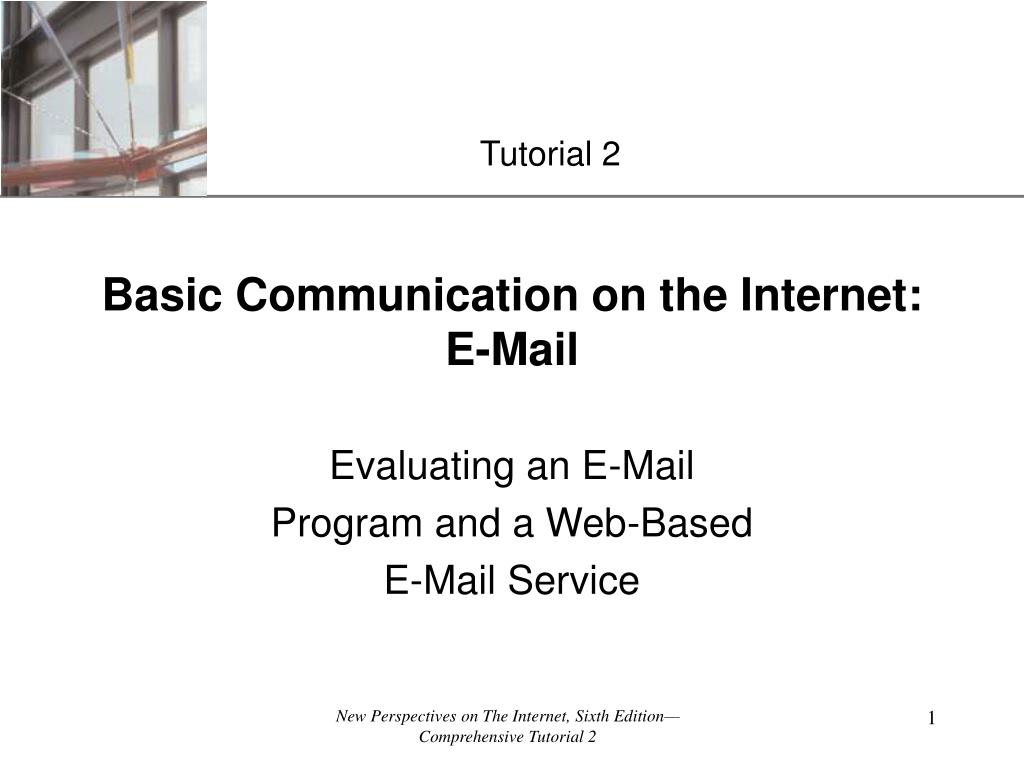 basic communication on the internet e mail l.