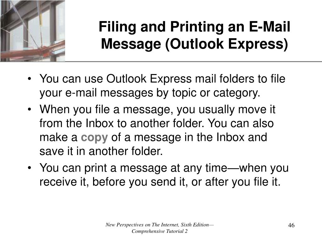 Filing and Printing an E-Mail Message (Outlook Express)
