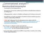 conversational analysis kommunikationsanaylse