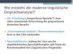 wie entsteht die moderne linguistische gespr chsanalyse