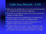 cable area network can
