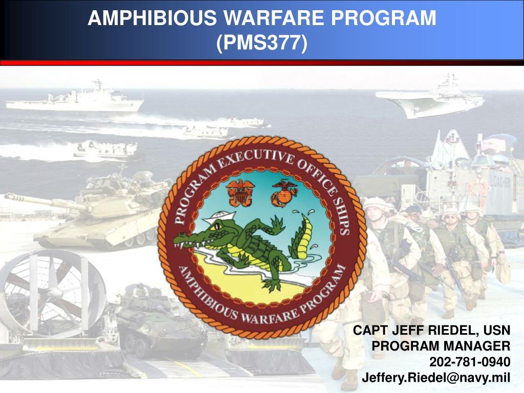 amphibious warfare program pms377 l.