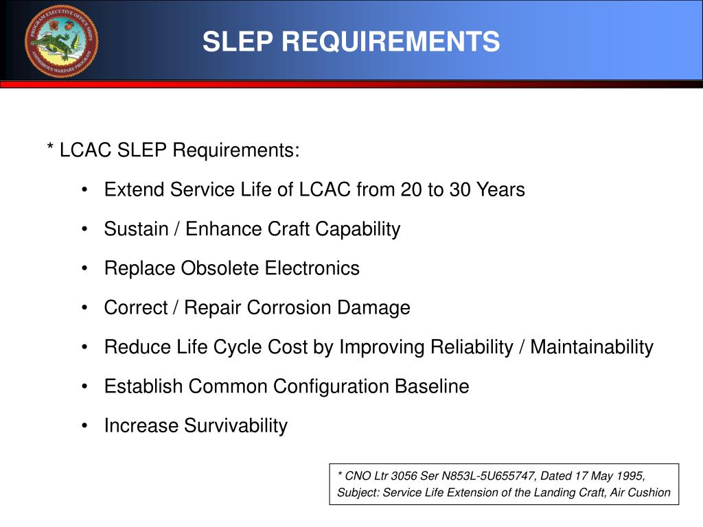 SLEP REQUIREMENTS