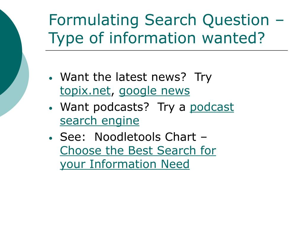 Formulating Search Question – Type of information wanted?