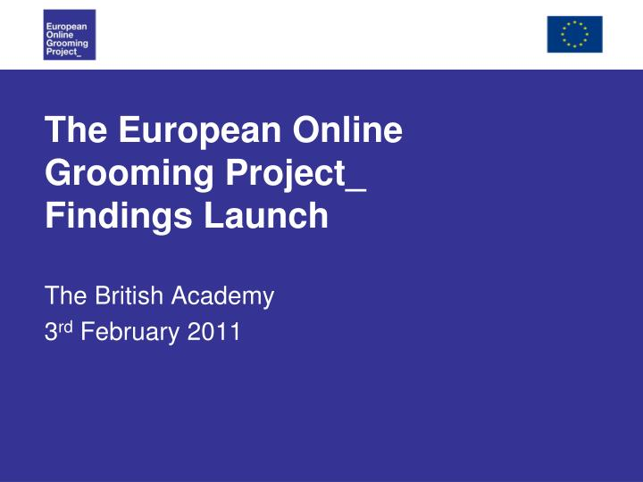 the european online grooming project findings launch n.