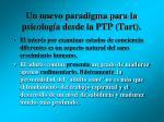 un nuevo paradigma para la psicolog a desde la ptp tart1