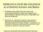 derecho a vivir sin violencia es el derecho humano m s b sico