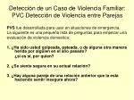 detecci n de un caso de violencia familiar pvc detecci n de violencia entre parejas