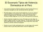 el escenario t pico de violencia domestica en el per7