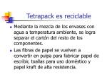 tetrapack es reciclable