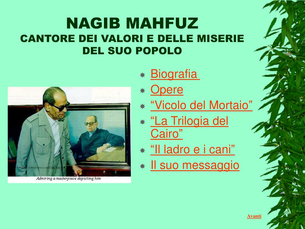 nagib mahfuz cantore dei valori e delle miserie del suo popolo l.