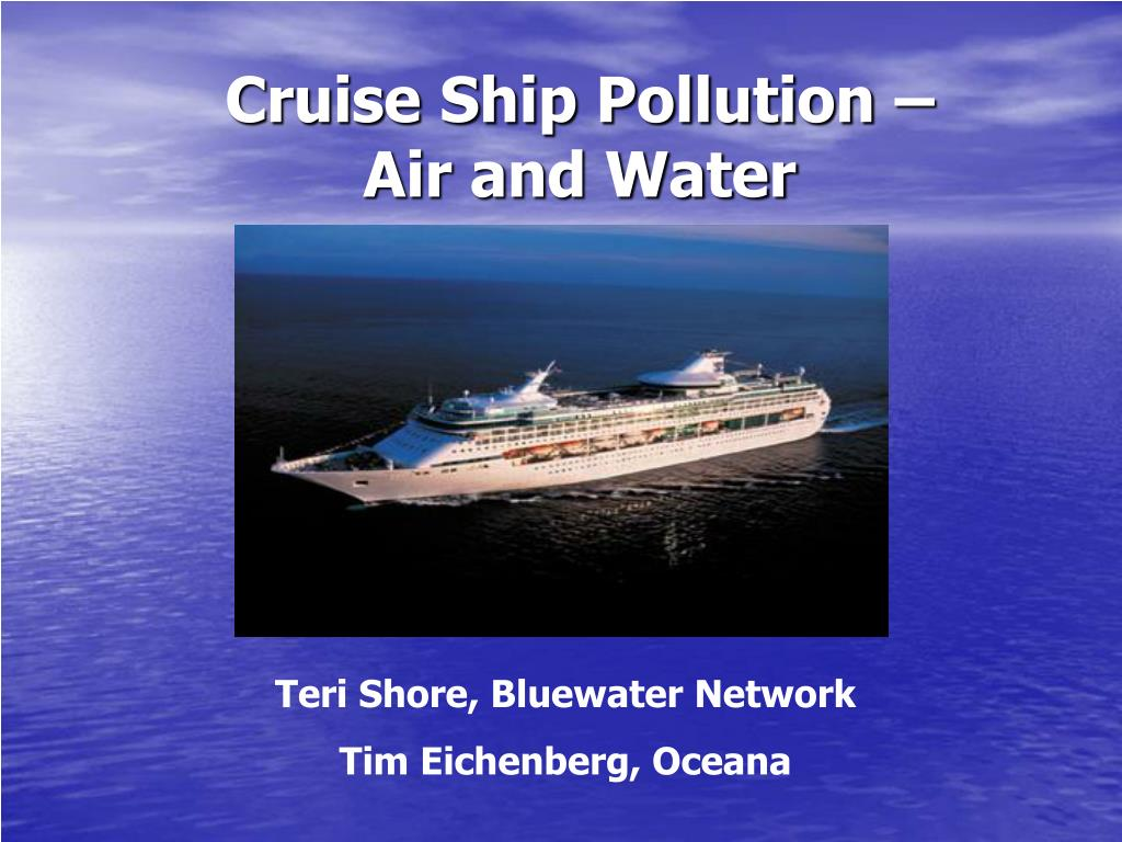 cruise ship pollution air and water l.