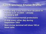 san francisco cruise traffic