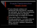 erup o papulovesiculosa herpes zoster