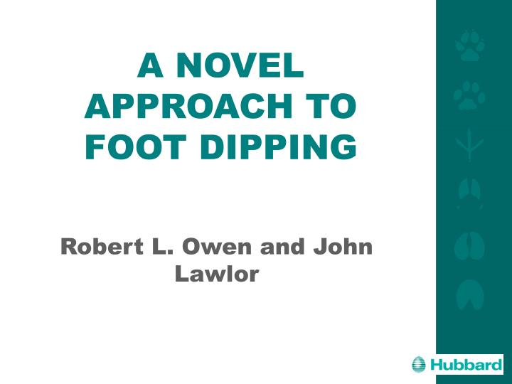 a novel approach to foot dipping n.