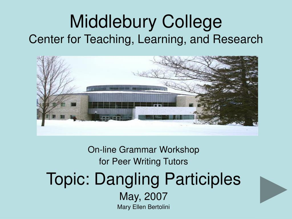 middlebury college center for teaching learning and research l.