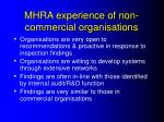 mhra experience of non commercial organisations