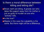 is there a moral difference between killing and letting die