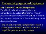 extinguishing agents and equipment85