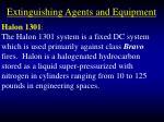 extinguishing agents and equipment96