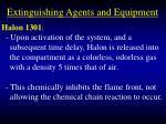 extinguishing agents and equipment98