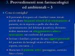 3 provvedimenti non farmacologici ed ambientali 3