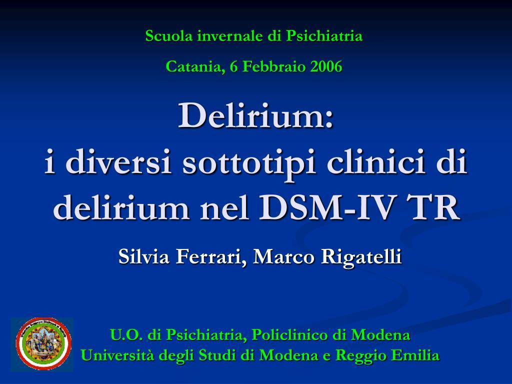 delirium i diversi sottotipi clinici di delirium nel dsm iv tr l.