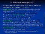 il delirium tremens 2