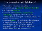 la prevenzione del delirium 1