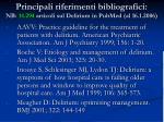 principali riferimenti bibliografici nb 14 294 articoli sul delirium in pubmed al 16 1 2006