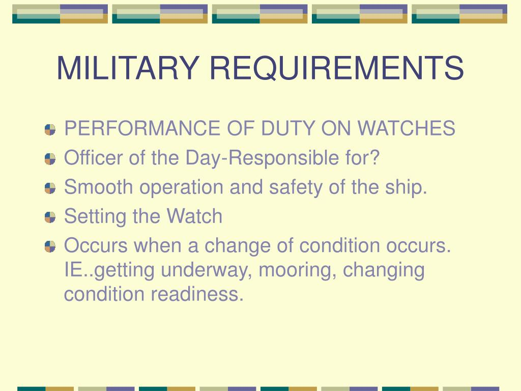 MILITARY REQUIREMENTS