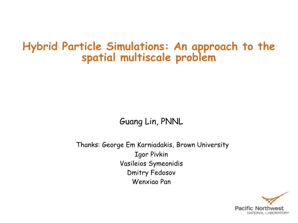hybrid particle simulations an approach to the spatial multiscale problem l.