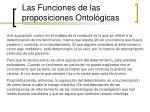 las funciones de las proposiciones ontol gicas