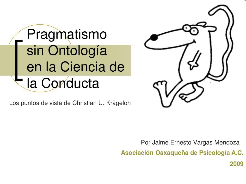 pragmatismo sin ontolog a en la ciencia de la conducta l.