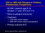 csii vs mdi with glargine in children randomized prospective