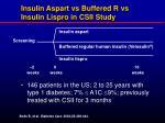 insulin aspart vs buffered r vs insulin lispro in csii study