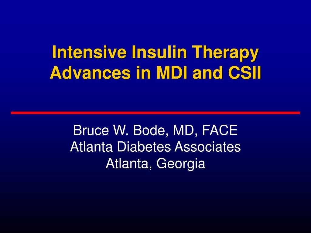 intensive insulin therapy advances in mdi and csii l.