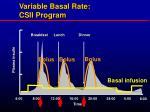 variable basal rate csii program