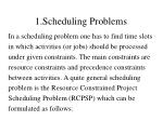 1 scheduling problems