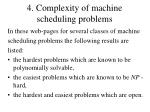 4 complexity of machine scheduling problems43