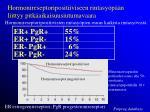 hormonireseptoripositiiviseen rintasy p n liittyy pitk aikaisuusiutumavaara