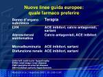 nuove linee guida europee quale farmaco preferire